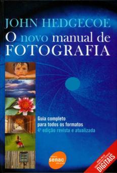 O-novo-manual-da-fotografia-temnafotografia
